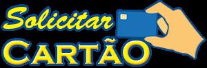Solicitar Cartão de Crédito – Tutoriais passo a passo!